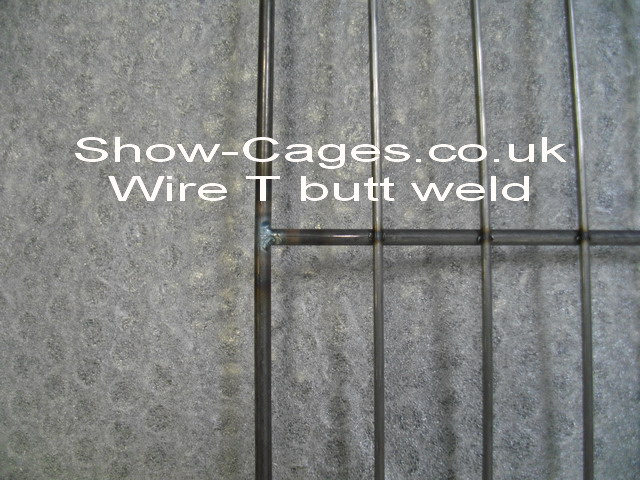 "Cross wires are ""T"" butt welded or ""tig"" welded to produce a firm wire joint which prevents the poultry show cage distorting"